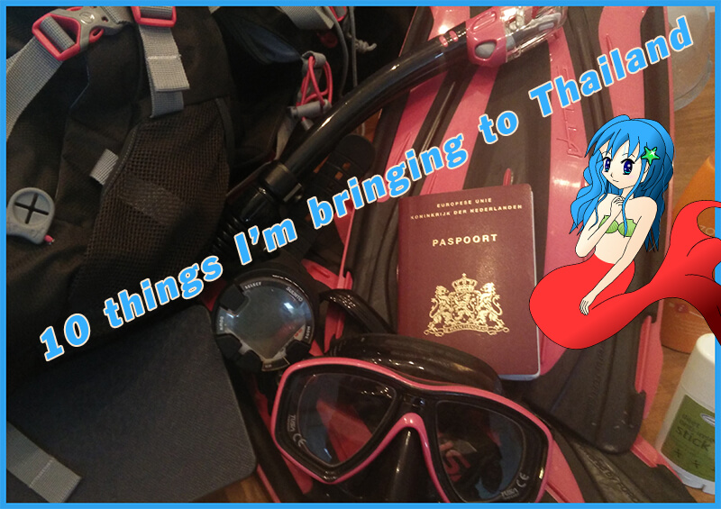 10 things I'm bringing to Thailand